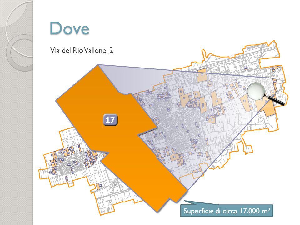 Dove Via del Rio Vallone, 2 Superficie di circa 17.000 m2