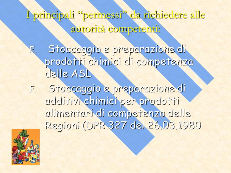 I principali permessi da richiedere alle autorità competenti: