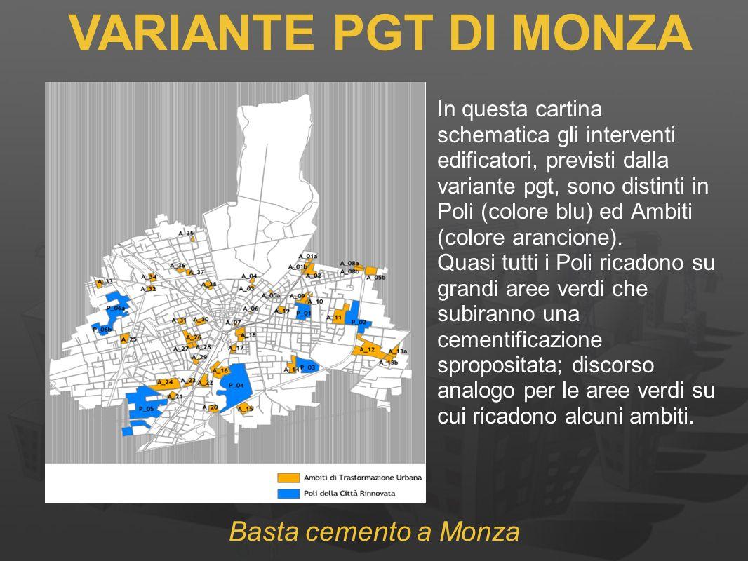 VARIANTE PGT DI MONZA Basta cemento a Monza