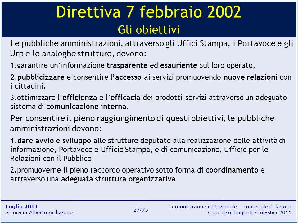 Direttiva 7 febbraio 2002 Gli obiettivi