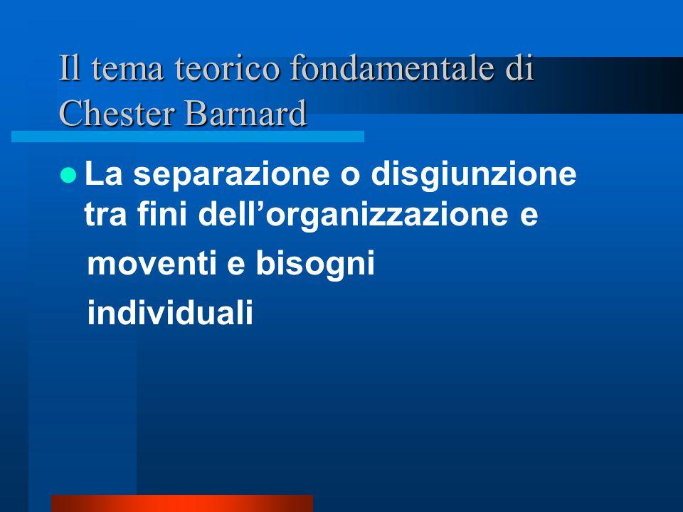 Il tema teorico fondamentale di Chester Barnard