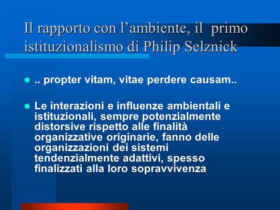 Il rapporto con l'ambiente, il primo istituzionalismo di Philip Selznick