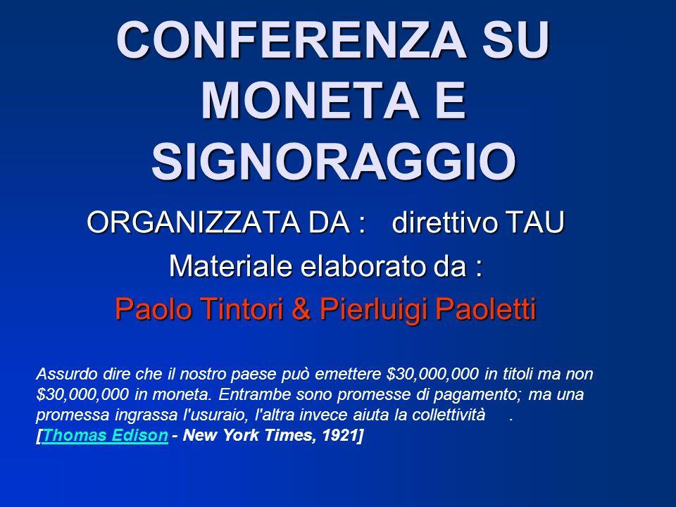 CONFERENZA SU MONETA E SIGNORAGGIO