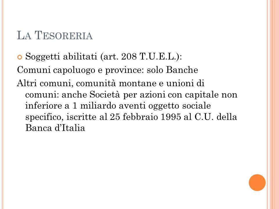La Tesoreria Soggetti abilitati (art. 208 T.U.E.L.):