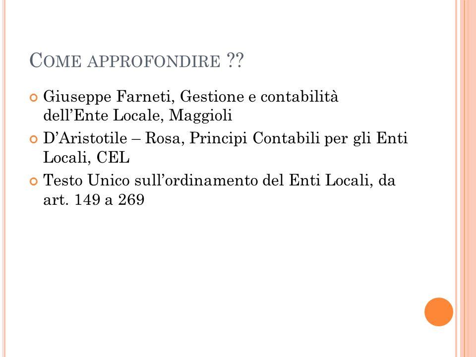 Come approfondire Giuseppe Farneti, Gestione e contabilità dell'Ente Locale, Maggioli.