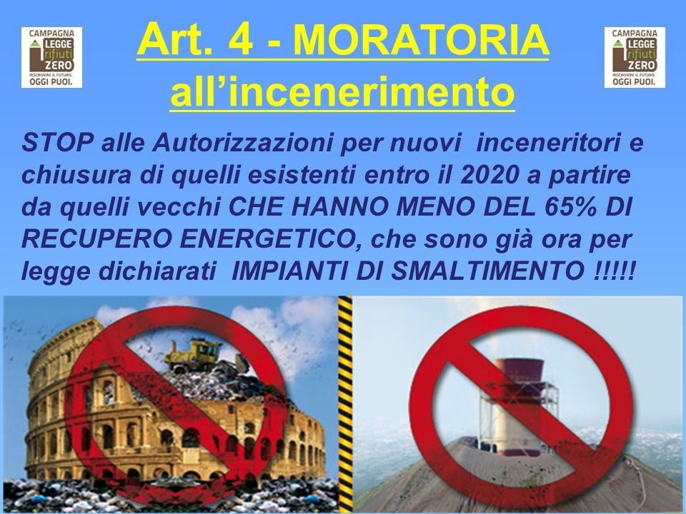 Art. 4 - MORATORIA all'incenerimento