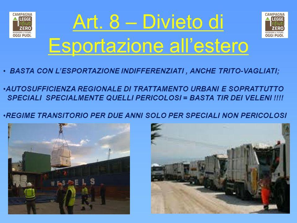 Art. 8 – Divieto di Esportazione all'estero