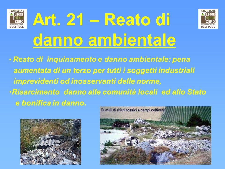 Art. 21 – Reato di danno ambientale