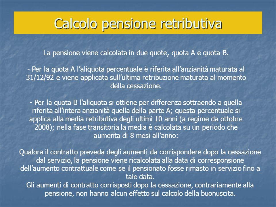 Calcolo pensione retributiva