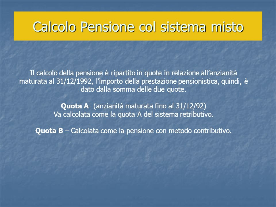 Calcolo Pensione col sistema misto