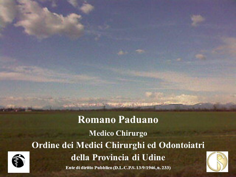 Romano Paduano Ordine dei Medici Chirurghi ed Odontoiatri