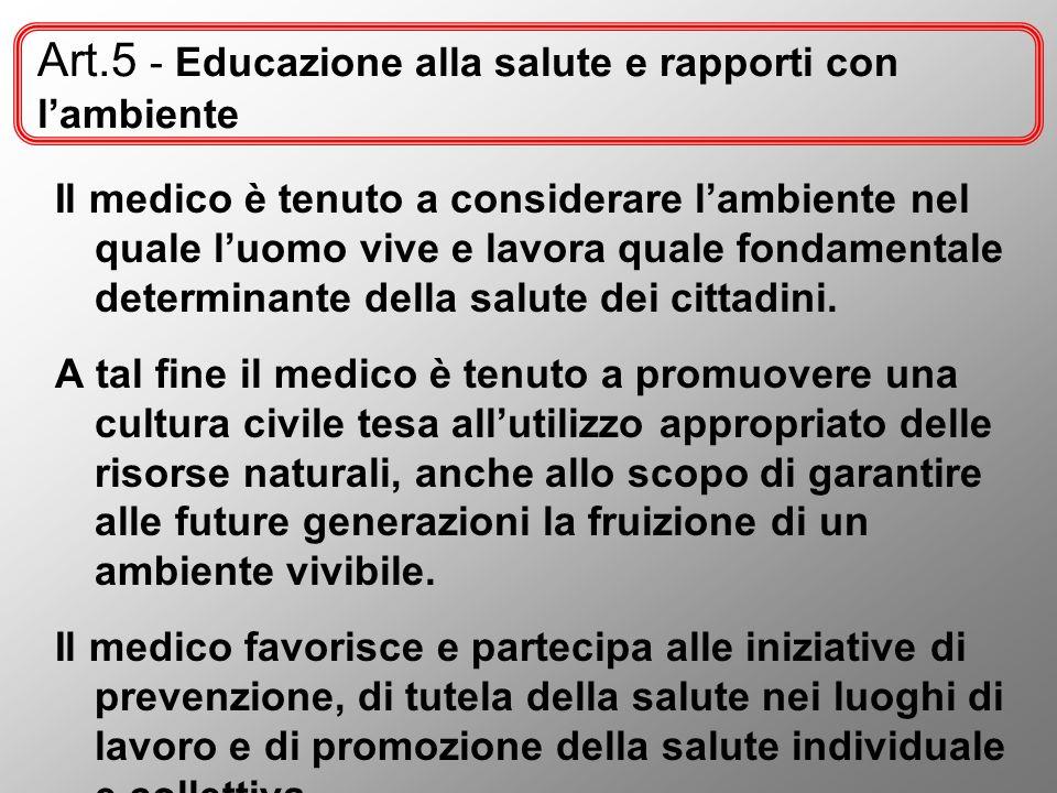 Art.5 - Educazione alla salute e rapporti con l'ambiente