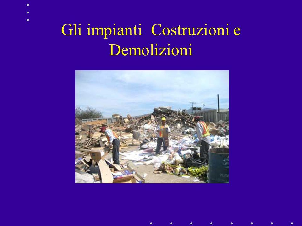 Gli impianti Costruzioni e Demolizioni