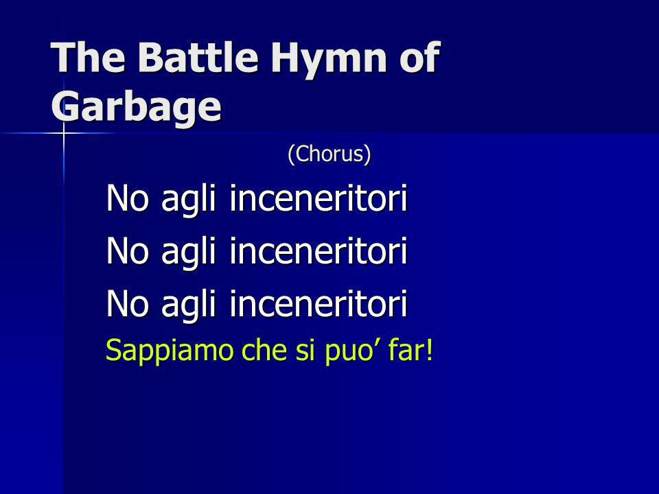 The Battle Hymn of Garbage