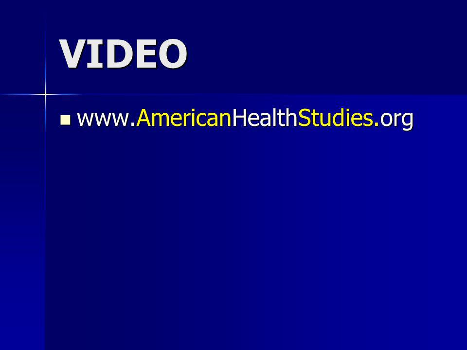VIDEO www.AmericanHealthStudies.org