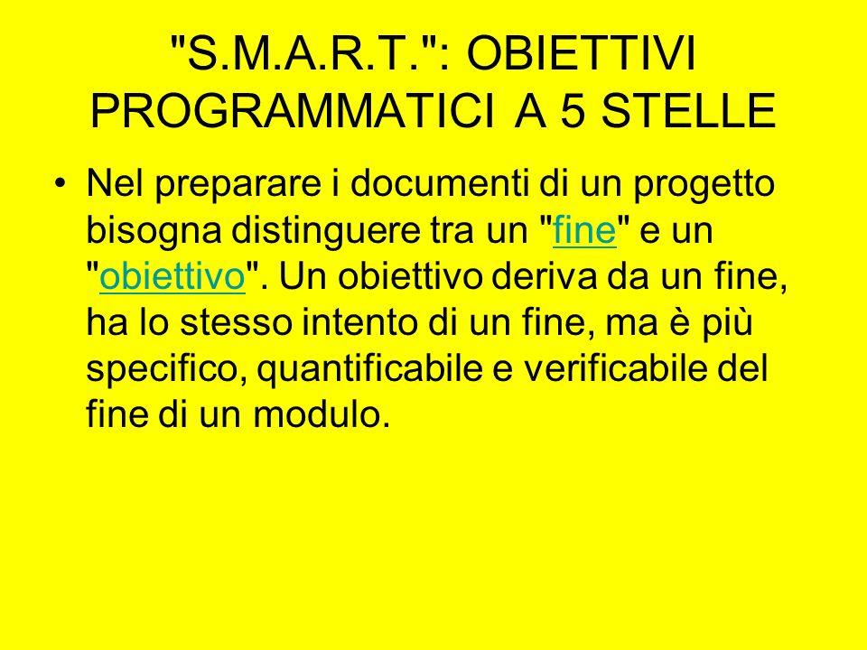 S.M.A.R.T. : OBIETTIVI PROGRAMMATICI A 5 STELLE