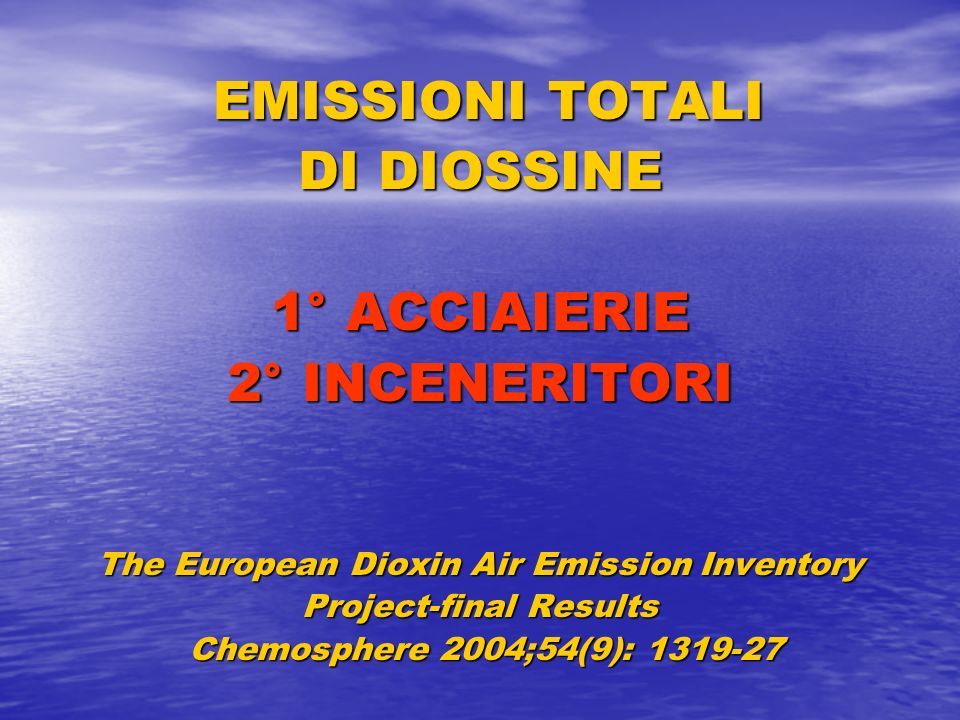 The European Dioxin Air Emission Inventory Project-final Results