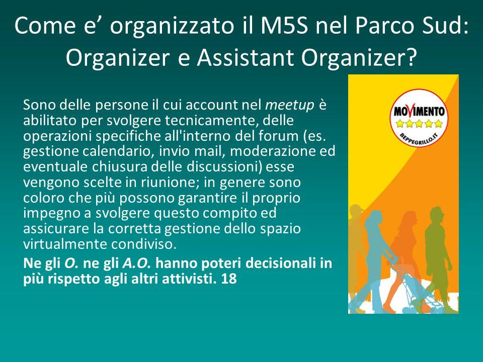 Come e' organizzato il M5S nel Parco Sud: Organizer e Assistant Organizer