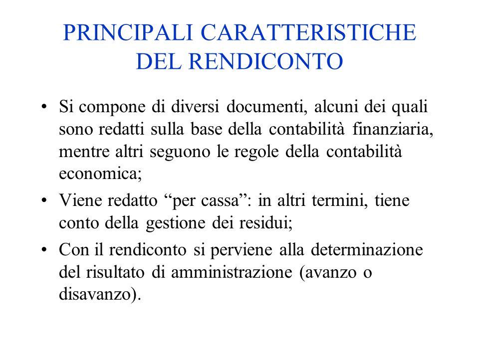 PRINCIPALI CARATTERISTICHE DEL RENDICONTO
