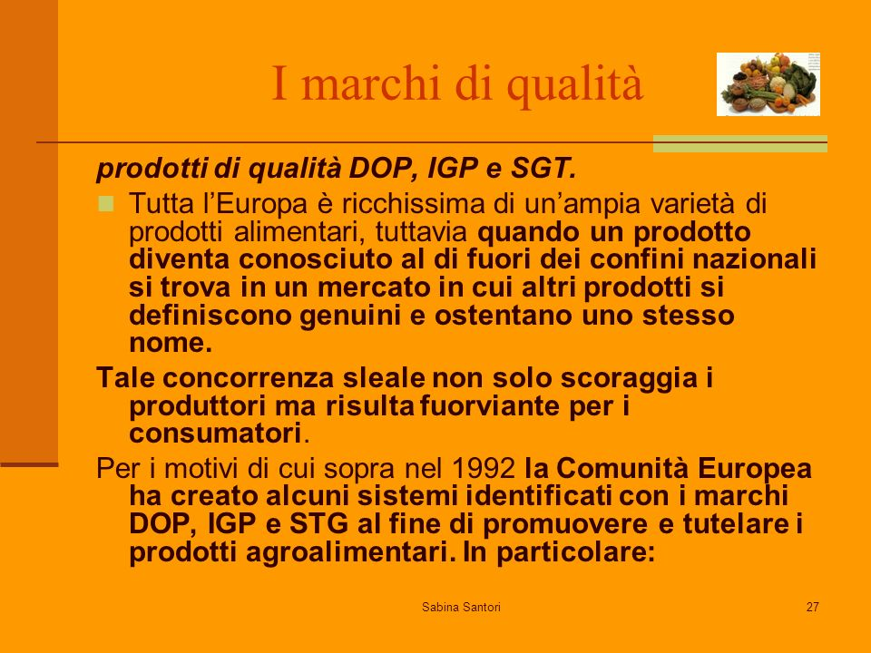 I marchi di qualità prodotti di qualità DOP, IGP e SGT.