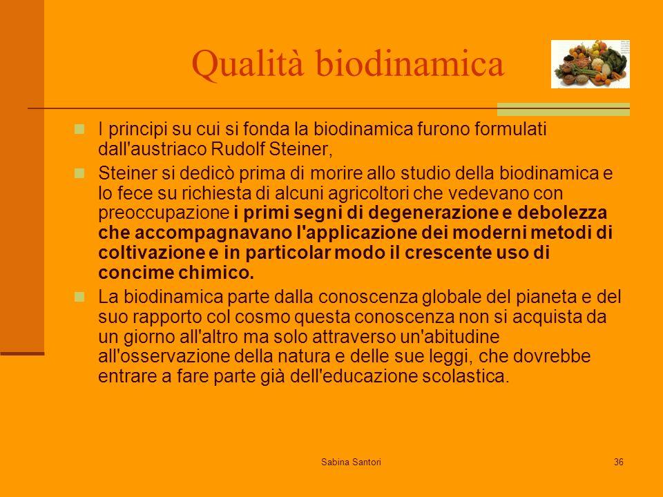 Qualità biodinamica I principi su cui si fonda la biodinamica furono formulati dall austriaco Rudolf Steiner,