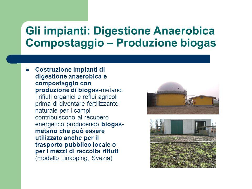 Gli impianti: Digestione Anaerobica Compostaggio – Produzione biogas