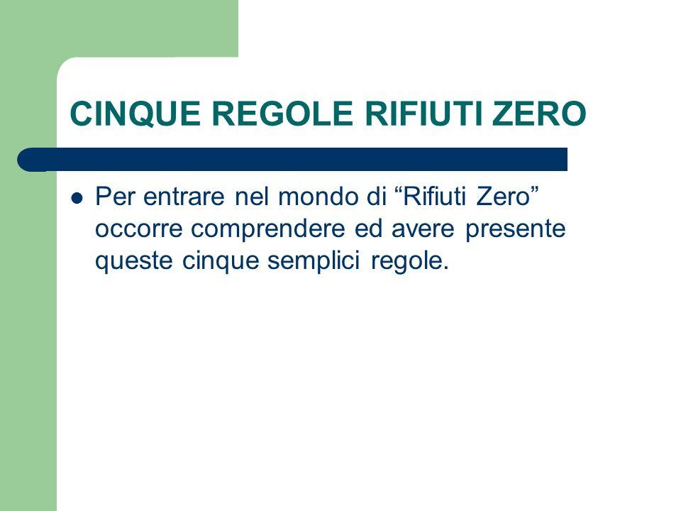 CINQUE REGOLE RIFIUTI ZERO
