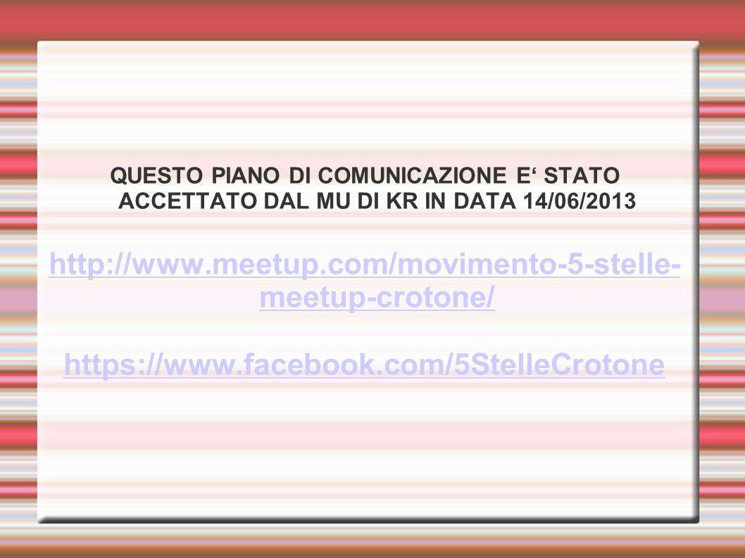 QUESTO PIANO DI COMUNICAZIONE E' STATO ACCETTATO DAL MU DI KR IN DATA 14/06/2013