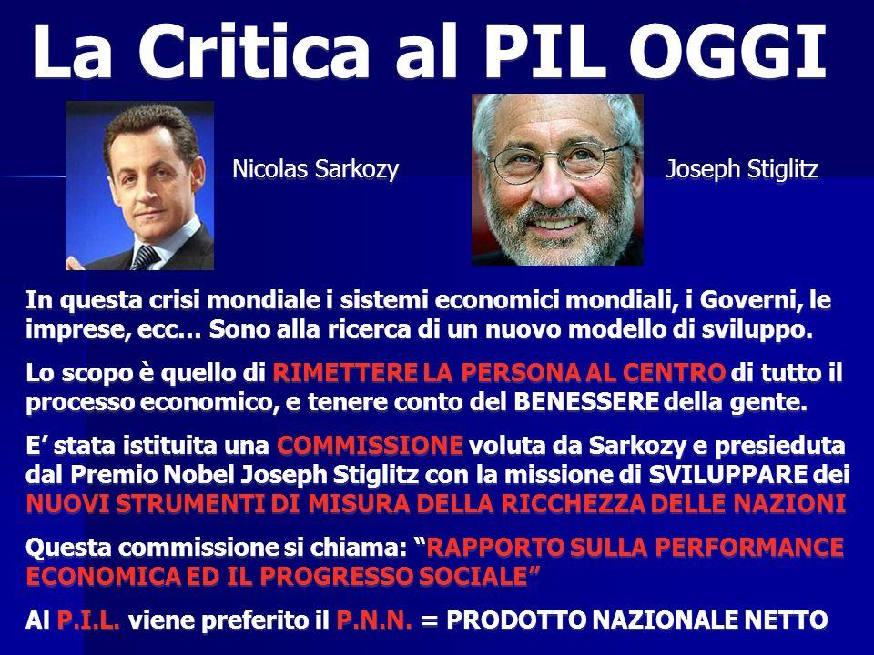 La Critica al PIL OGGI Nicolas Sarkozy Joseph Stiglitz