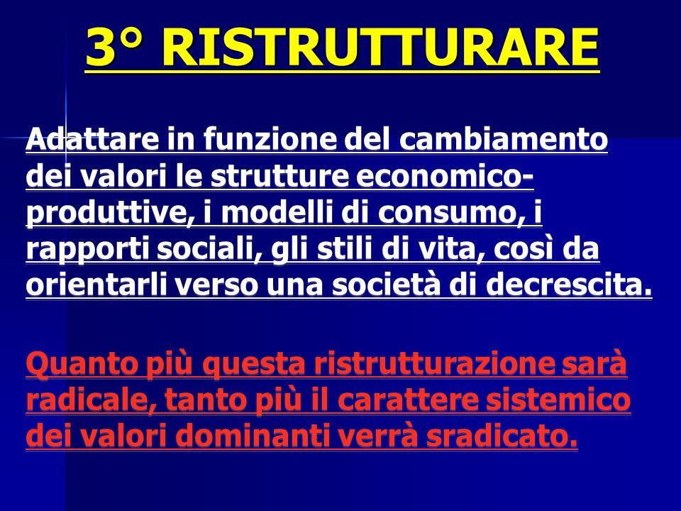 3° RISTRUTTURARE