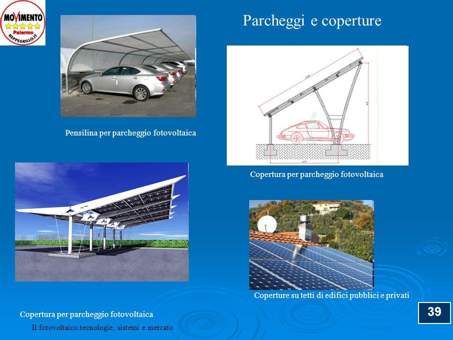 Parcheggi e coperture 39 Pensilina per parcheggio fotovoltaica