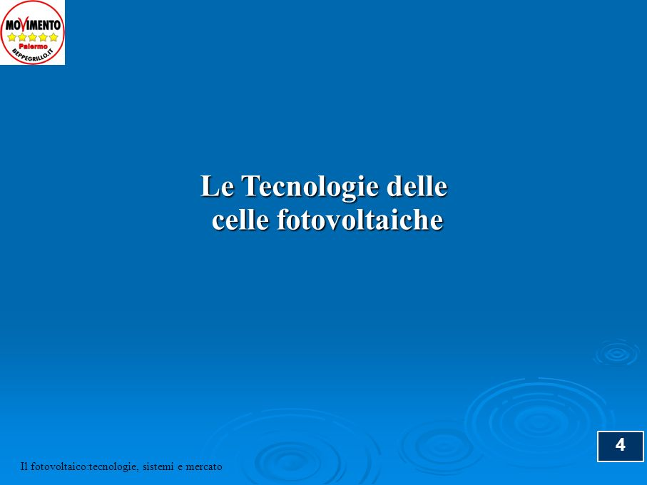 Le Tecnologie delle celle fotovoltaiche