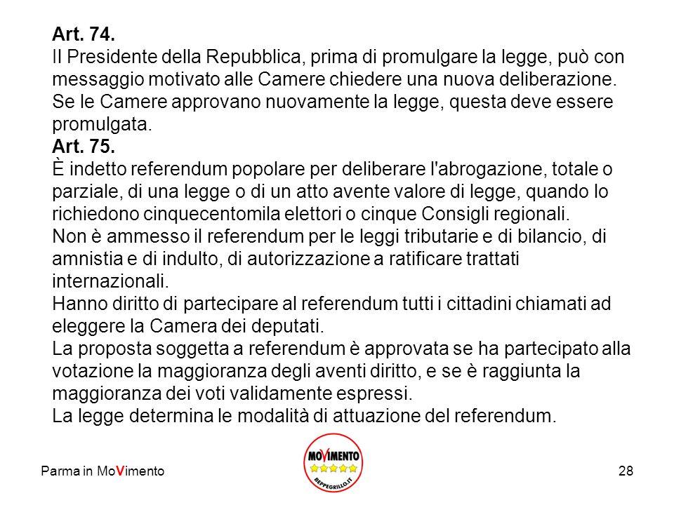 La legge determina le modalità di attuazione del referendum.
