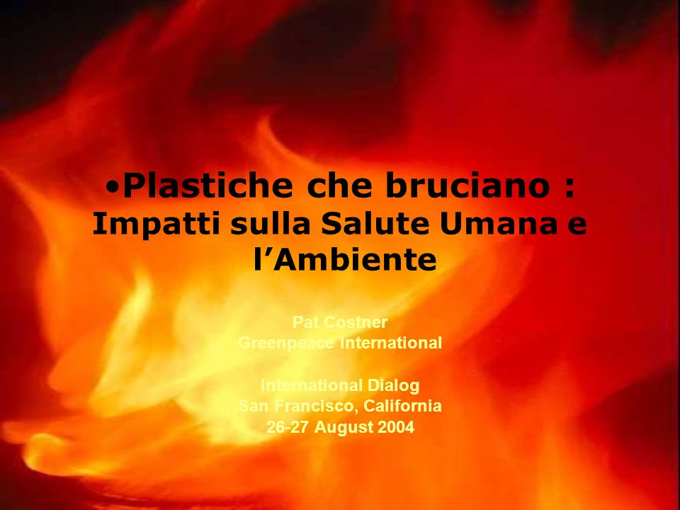 Plastiche che bruciano : Impatti sulla Salute Umana e l'Ambiente