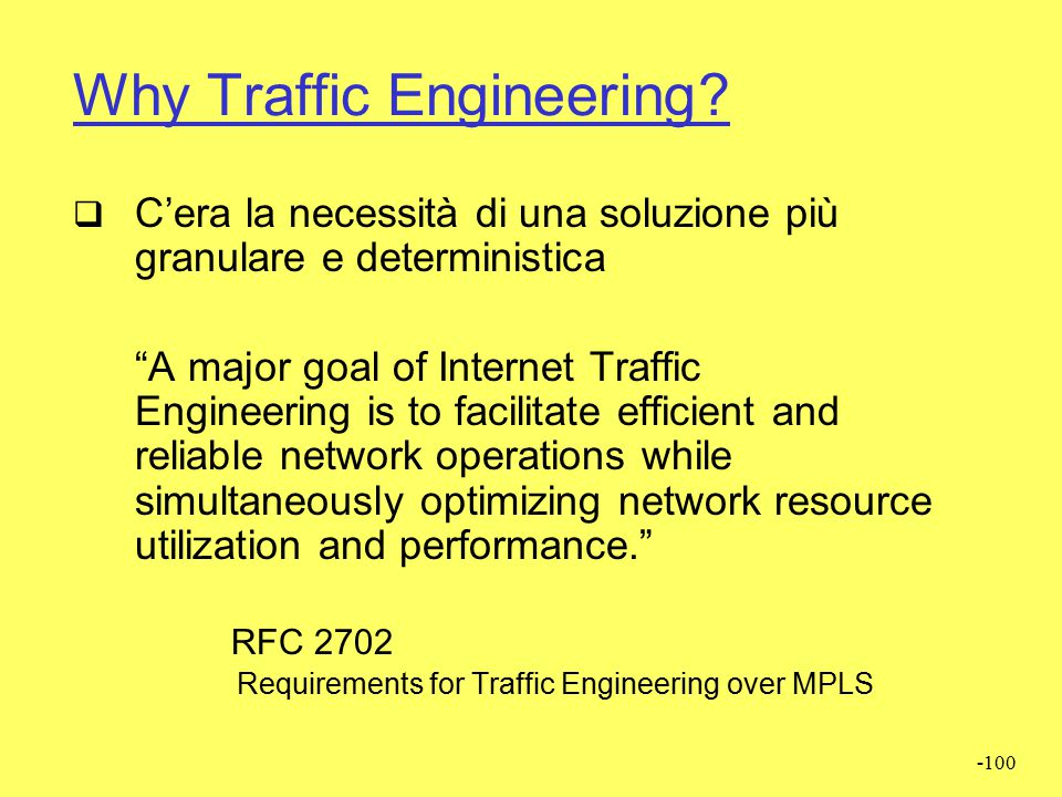 Why Traffic Engineering