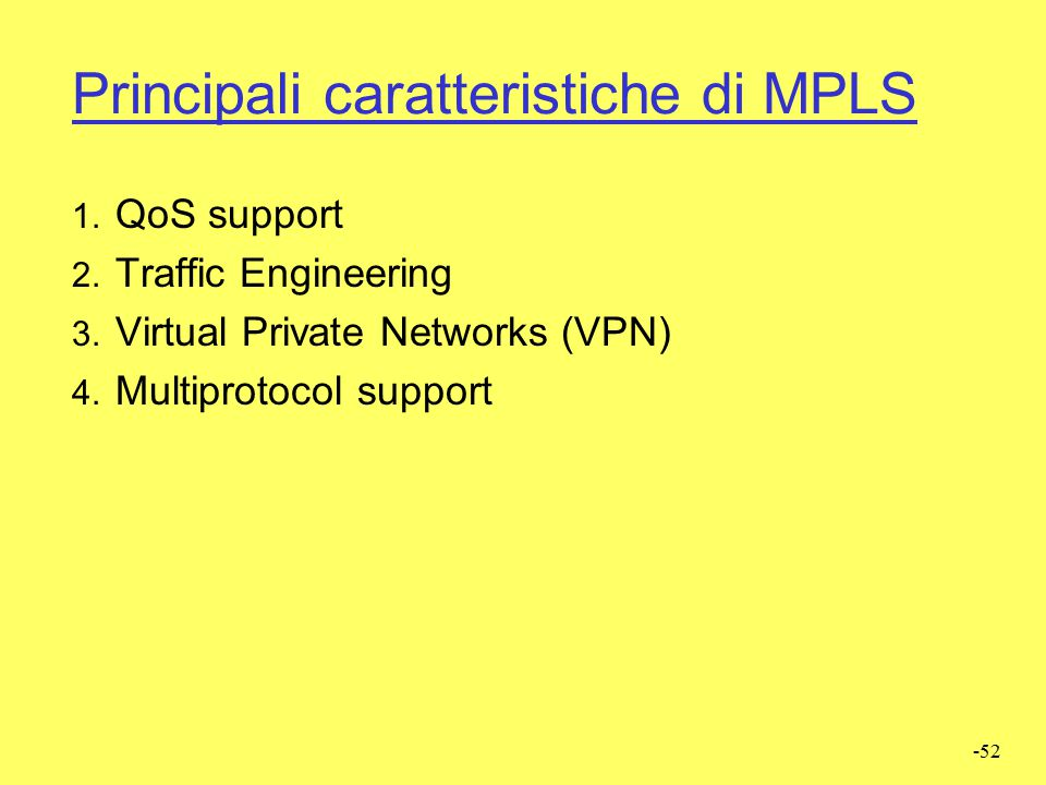 Principali caratteristiche di MPLS