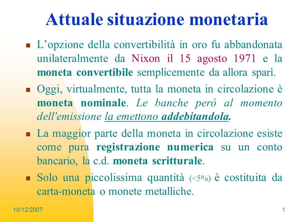 Attuale situazione monetaria