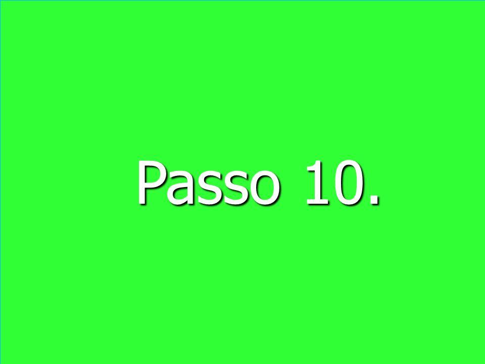 Passo 10.