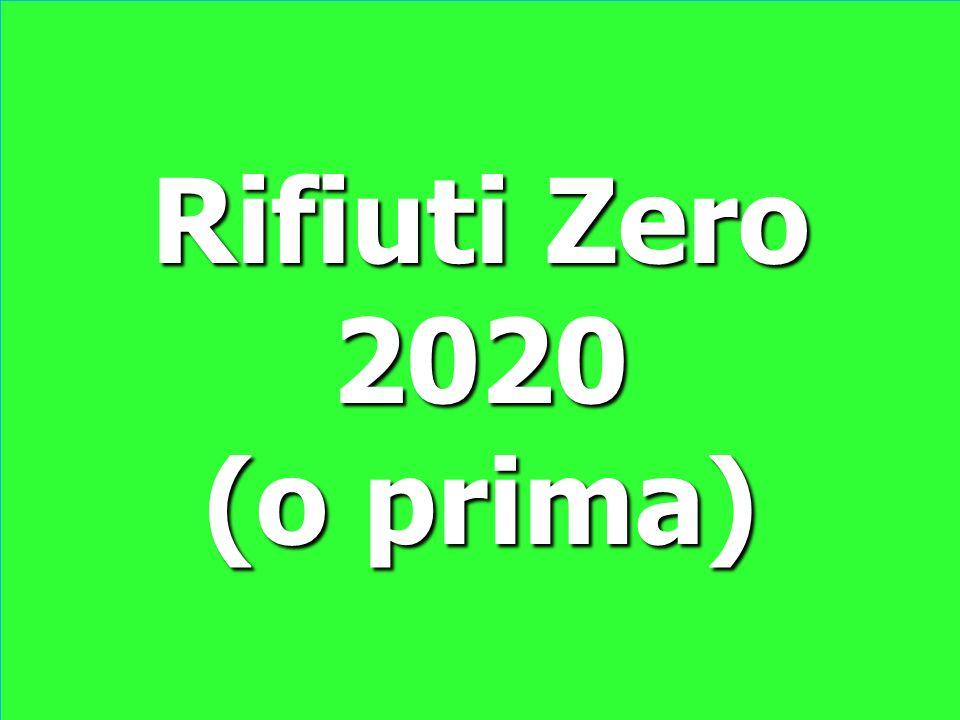 Rifiuti Zero 2020 (o prima)