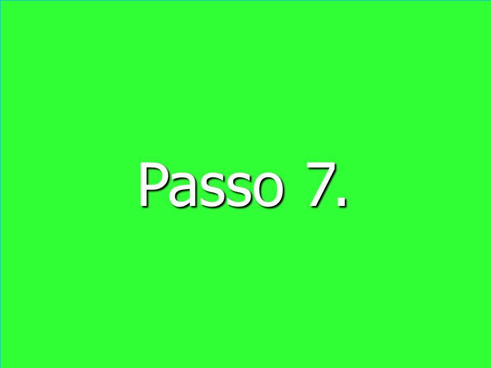 Passo 7.