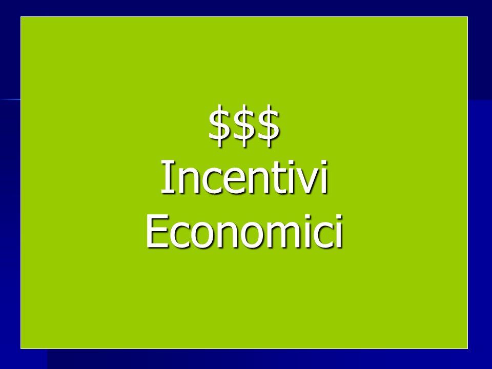 $$$ Incentivi Economici