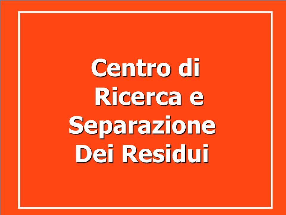 Centro di Ricerca e Separazione Dei Residui