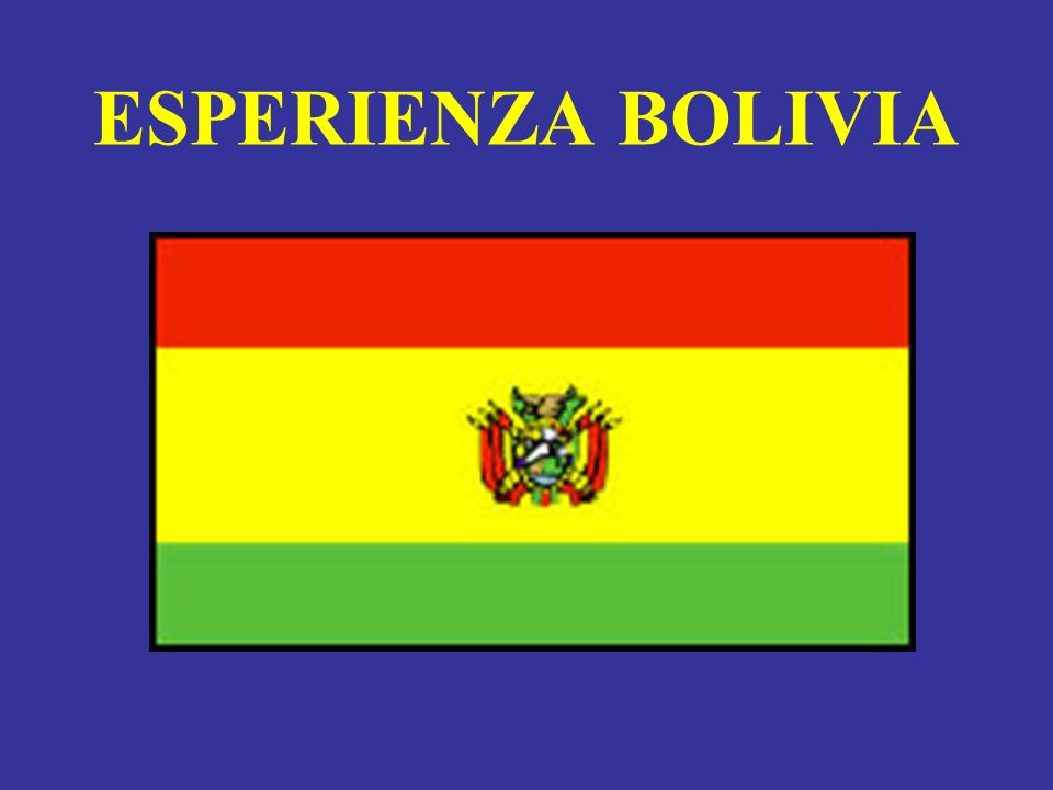 ESPERIENZA BOLIVIA