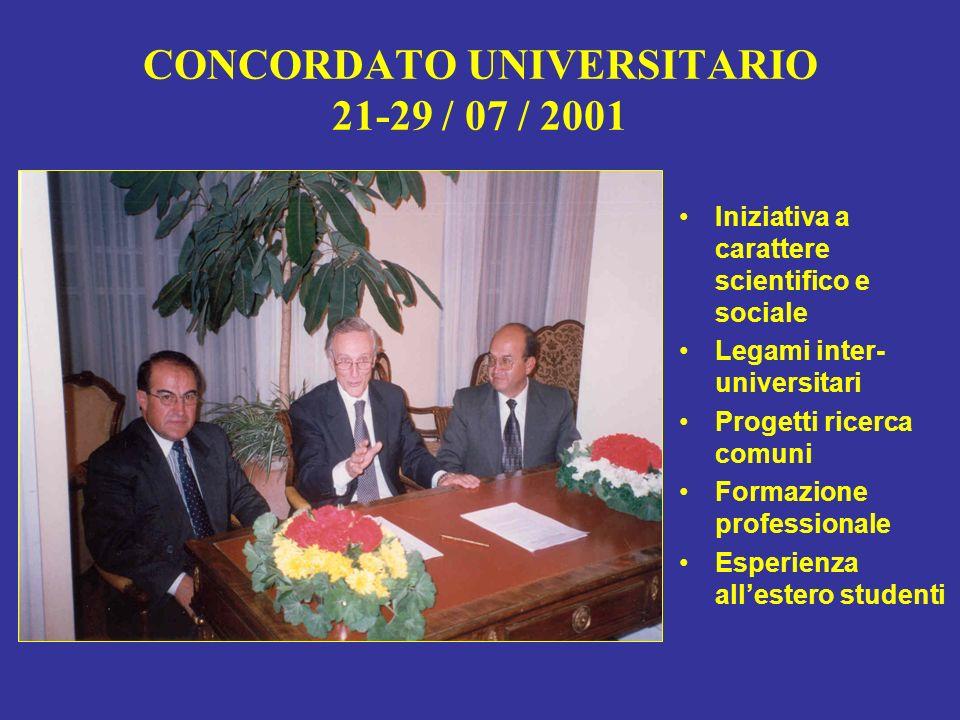CONCORDATO UNIVERSITARIO 21-29 / 07 / 2001