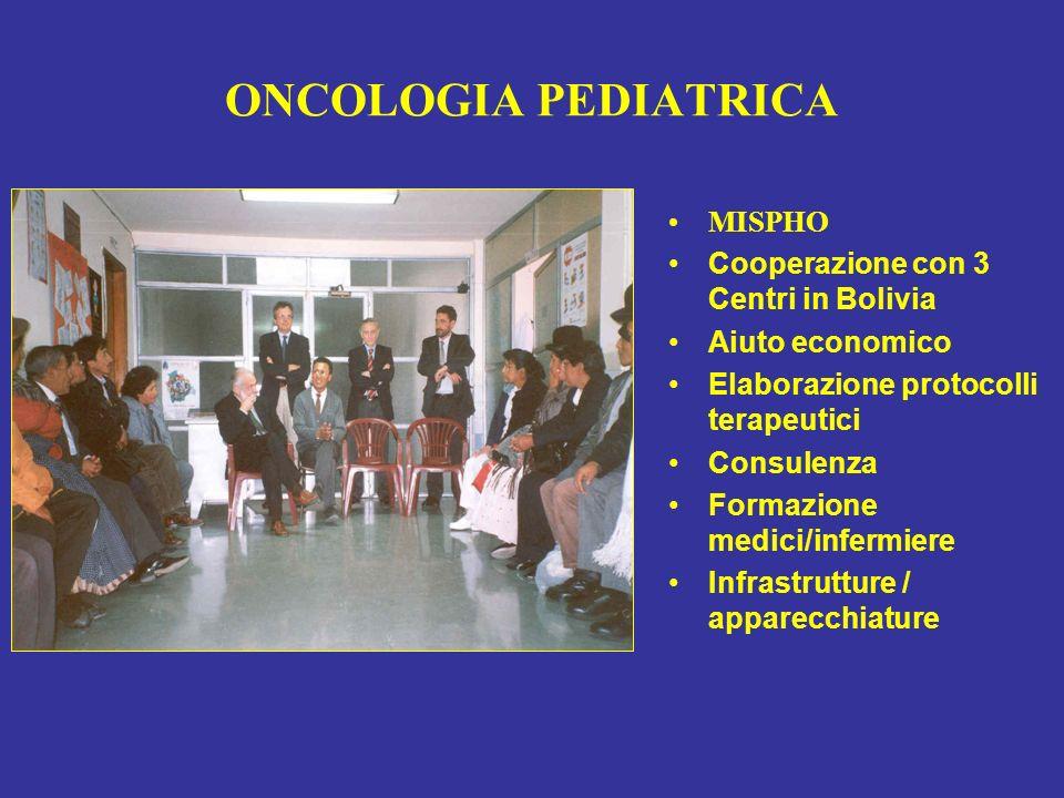 ONCOLOGIA PEDIATRICA MISPHO Cooperazione con 3 Centri in Bolivia
