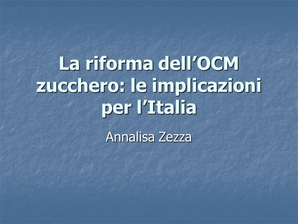 La riforma dell'OCM zucchero: le implicazioni per l'Italia