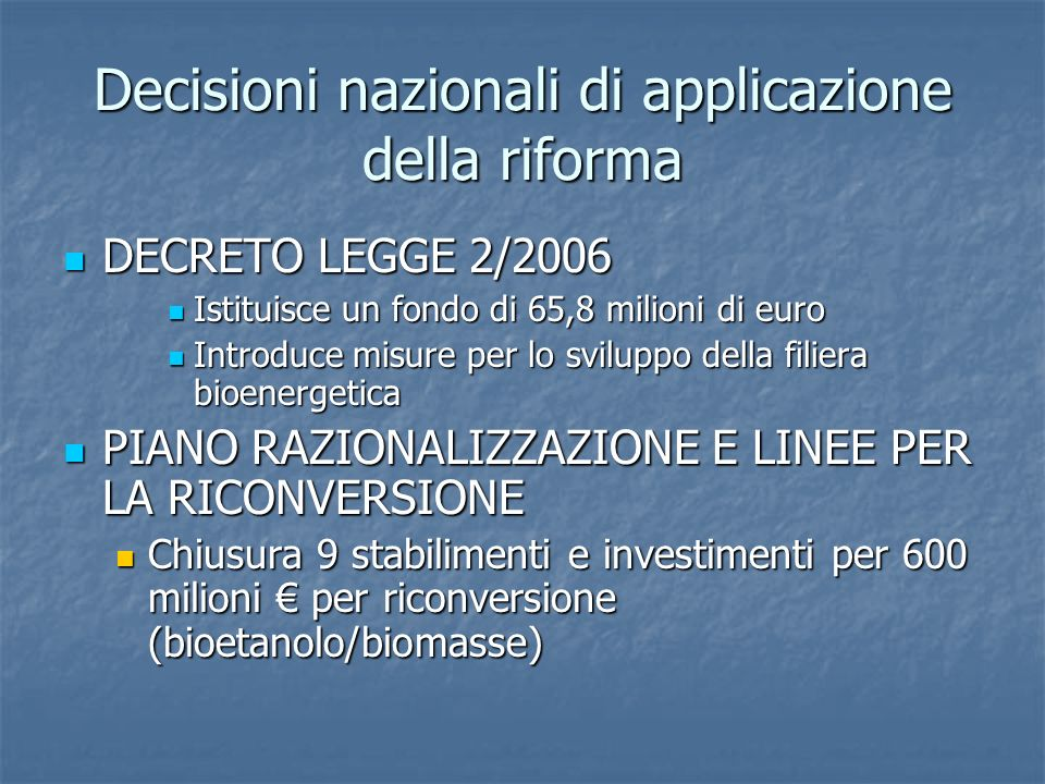 Decisioni nazionali di applicazione della riforma