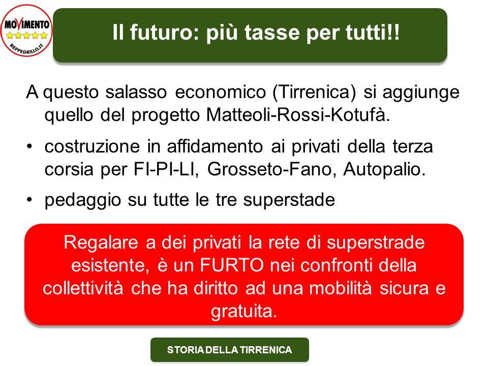 Il futuro: più tasse per tutti!!