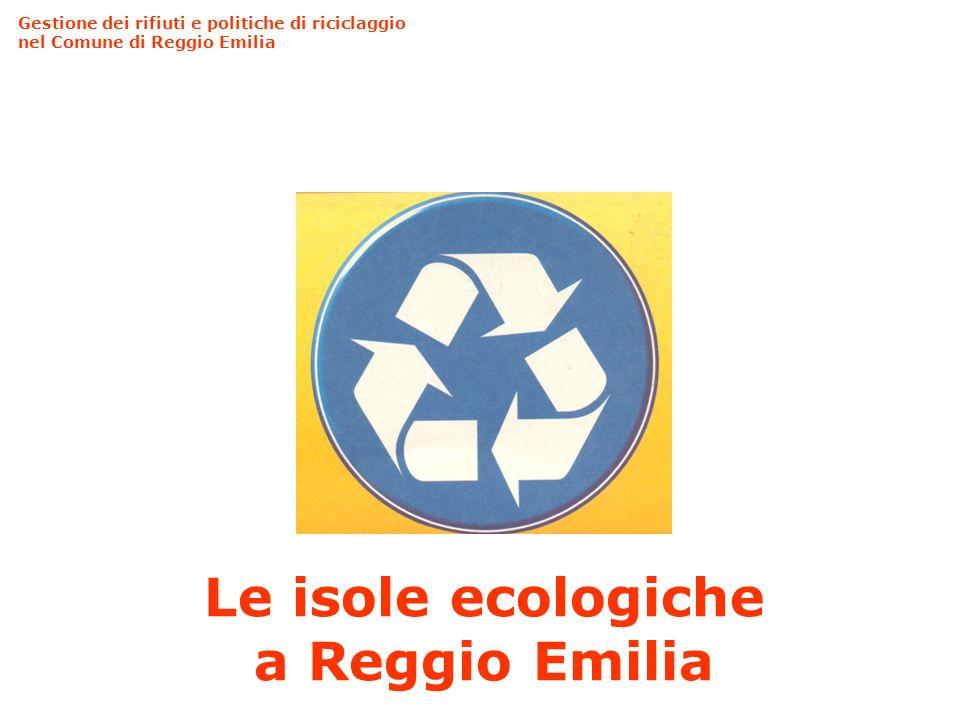 Le isole ecologiche a Reggio Emilia