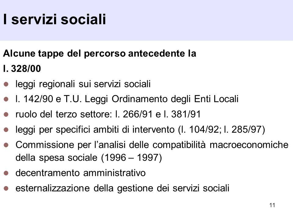 I servizi sociali Alcune tappe del percorso antecedente la l. 328/00